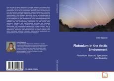 Borítókép a  Plutonium in the Arctic Environment - hoz