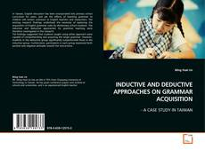 Bookcover of INDUCTIVE AND DEDUCTIVE APPROACHES ON GRAMMAR ACQUISITION