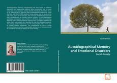 Autobiographical Memory and Emotional Disorders kitap kapağı