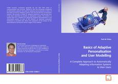 Bookcover of Basics of Adaptive Personalisation and User Modelling