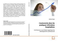 L'autonomie dans les pratiques infirmières hospitalières kitap kapağı