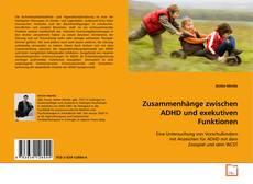 Bookcover of Zusammenhänge zwischen ADHD und exekutiven Funktionen