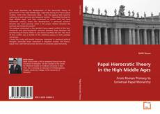 Papal Hierocratic Theory in the High Middle Ages kitap kapağı