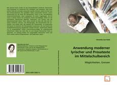 Capa do livro de Anwendung moderner lyrischer und Prosatexte im Mittelschulbereich
