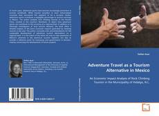 Bookcover of Adventure Travel as a Tourism Alternative in Mexico