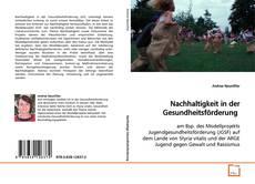 Bookcover of Nachhaltigkeit in der Gesundheitsförderung