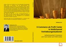 Copertina di E-Commerce als Profit Center in Multichannel Vertriebsorganisationen