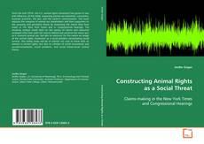 Portada del libro de Constructing Animal Rights as a Social Threat