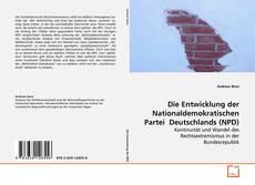 Capa do livro de Die Entwicklung der Nationaldemokratischen Partei  Deutschlands (NPD)