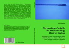 Bookcover of Electron Beam Suitable for Medium Energy Electron Cooling