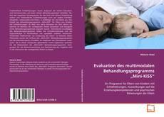 "Evaluation des multimodalen Behandlungsprogramms ""Mini-KiSS"" kitap kapağı"