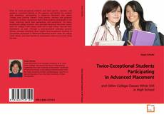 Bookcover of Twice-Exceptional Students Participating in Advanced Placement