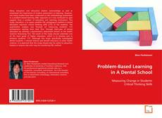 Bookcover of Problem-Based Learning in A Dental School