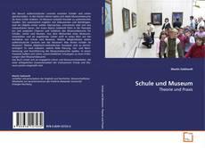 Borítókép a  Schule und Museum - hoz