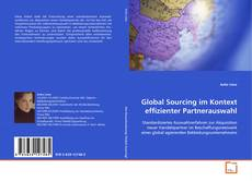 Global Sourcing im Kontext effizienter Partnerauswahl的封面