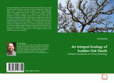 Borítókép a  An Integral Ecology of Sudden Oak Death - hoz
