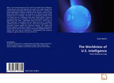 Borítókép a  The Worldview of U.S. Intelligence - hoz