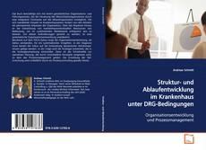 Buchcover von Struktur- und Ablaufentwicklung im Krankenhaus unter DRG-Bedingungen