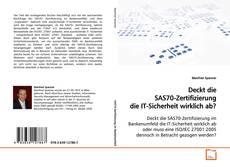Couverture de Deckt die SAS70-Zertifizierung die IT-Sicherheit wirklich ab?