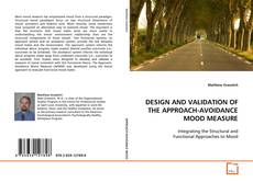 Buchcover von DESIGN AND VALIDATION OF THE APPROACH-AVOIDANCE MOOD MEASURE