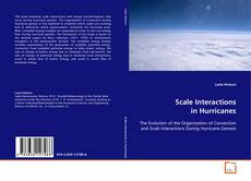 Bookcover of Scale Interactions in Hurricanes