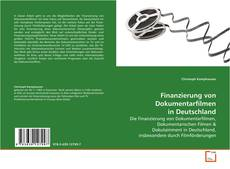 Couverture de Finanzierung von Dokumentarfilmen in Deutschland