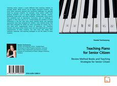 Bookcover of Teaching Piano for Senior Citizen