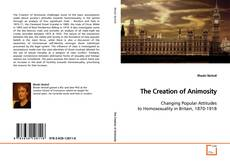 Bookcover of The Creation of Animosity