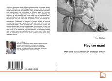 Bookcover of Play the man!
