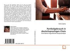 Borítókép a  Partikelgebrauch in deutschsprachigen Chats - hoz