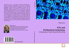 Bookcover of ICTs and Professional Autonomy