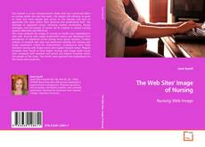 Bookcover of The Web Sites' Image of Nursing