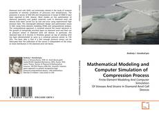 Bookcover of Mathematical Modeling and Computer Simulation of Compression Process