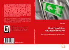 Buchcover von Neue Perspektiven für junge Gewalttäter