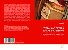 CENTRAL AND EASTERN EUROPE IS FLATTENING的封面