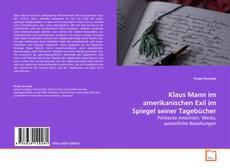 Buchcover von Klaus Mann im amerikanischen Exil im Spiegel seiner Tagebücher