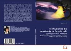 Bookcover of Popmusik und die amerikanische Gesellschaft