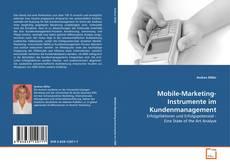 Portada del libro de Mobile-Marketing-Instrumente im Kundenmanagement