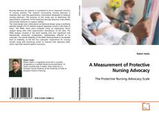 Bookcover of A Measurement of Protective Nursing Advocacy
