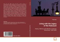 Bookcover of Living with the Legacy of the Holocaust
