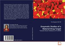 Copertina di Enzymatic Studies of a Malarial Drug Target