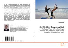 Couverture de Re-thinking Drowning Risk