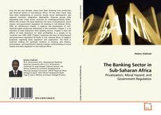 Bookcover of The Banking Sector in Sub-Saharan Africa