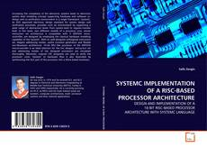 Couverture de SYSTEMC IMPLEMENTATION OF A RISC-BASED PROCESSOR ARCHITECTURE