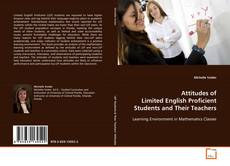 Couverture de Attitudes of Limited English Proficient Students and Their Teachers