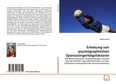 Portada del libro de Erhebung von psychographischen Sponsoringerfolgsfaktoren