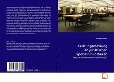 Bookcover of Leistungsmessung an juristischen Spezialbibliotheken
