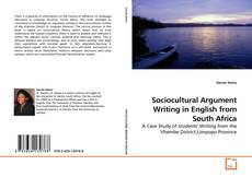 Bookcover of Sociocultural Argument Writing in English from South Africa