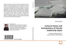 Bookcover of Cultural Values and Anticipations of Female Leadership Styles