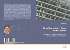 Bookcover of Mixed Formulation Beam Finite Element